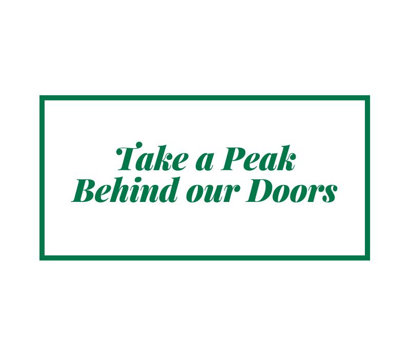 Take a Peek Inside Our Doors