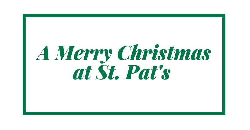 A Merry Christmas At St. Pat's